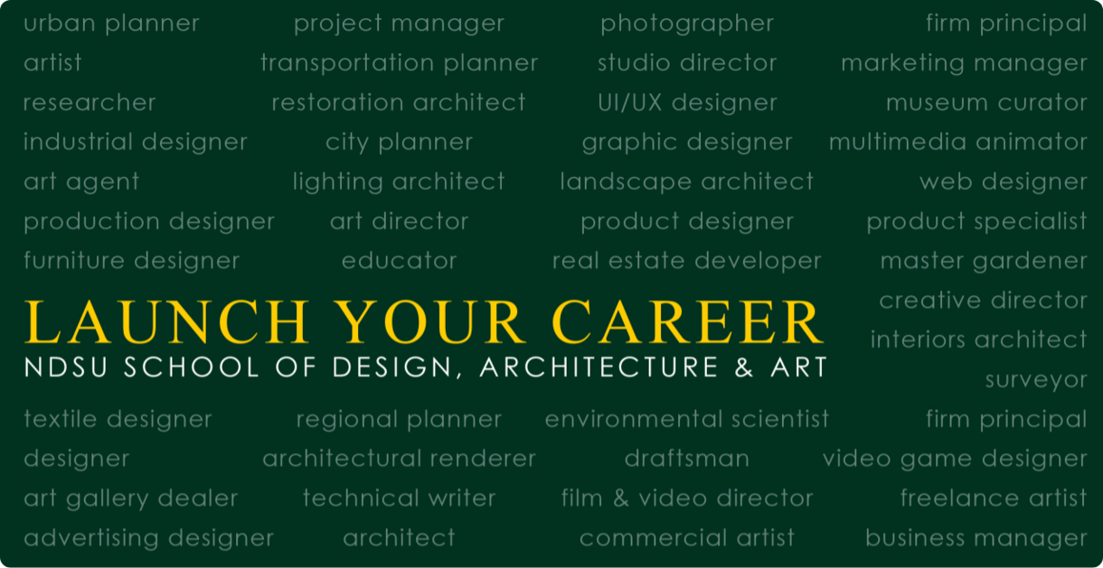 Launch your career, ndsu, school of design, architecture and art