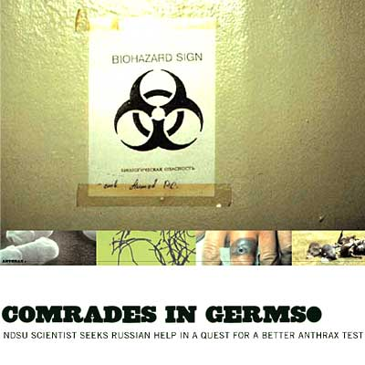 Comrades in Germs: NDSU scientist seeks Russian help in a quest for a better anthrax test