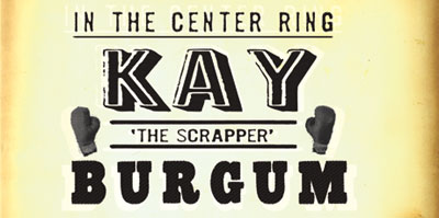 In The Center Ring Kay 'The Scrapper' Burgum