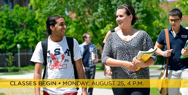 Classes Begin - Monday, August 25, 4 p.m.