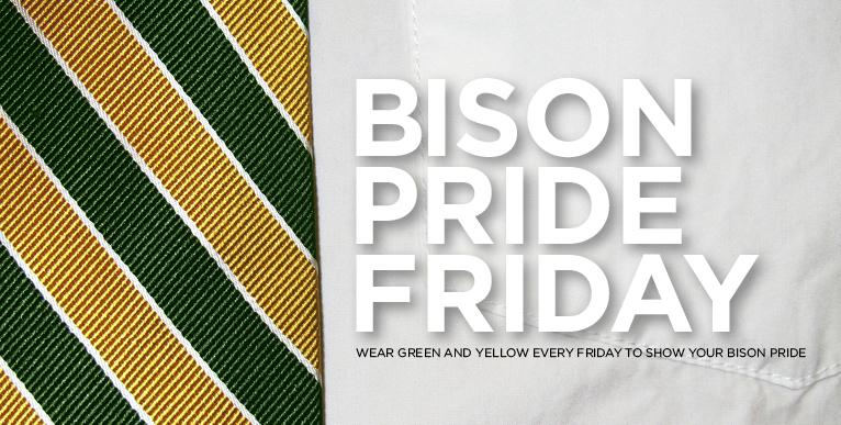 Bison Pride Fridays - show your Bison Pride every Friday