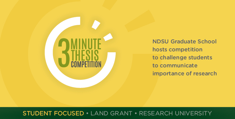 NDSU Graduate School hosts competition to challenge students to communicate importance of research