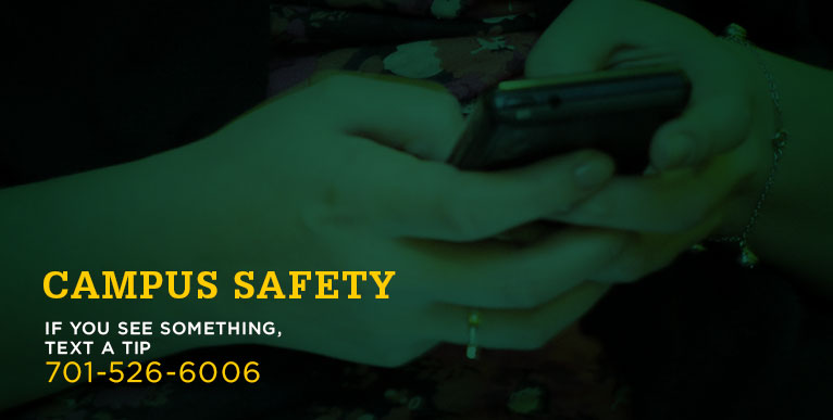 Campus Safety: If you see something, text a tip - 701-526-6006