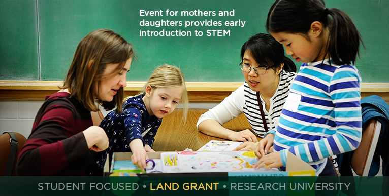 Event for mothers and daughters provides early introduction to STEM