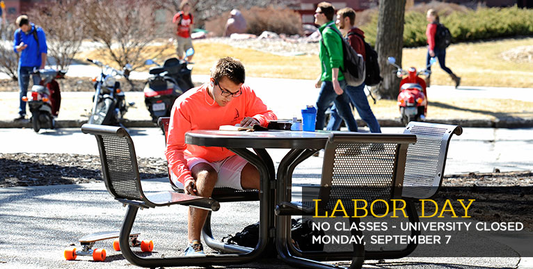 Labor Day - university closed Monday, September 7