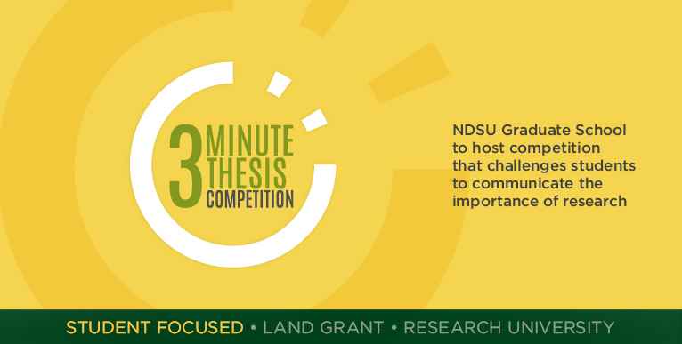 NDSU Graduate School to host competition that challenges students to communicate the importance of research