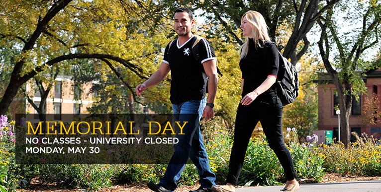Memorial Day - university closed Monday, May 30