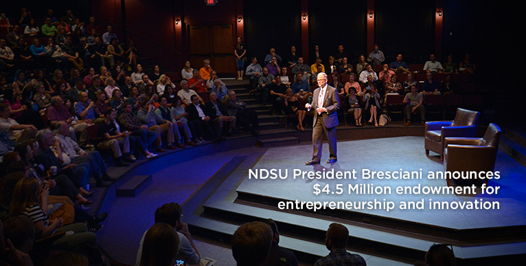 NDSU President Bresciani announces $4.5 Million endowment for entrepreneurship and innovation