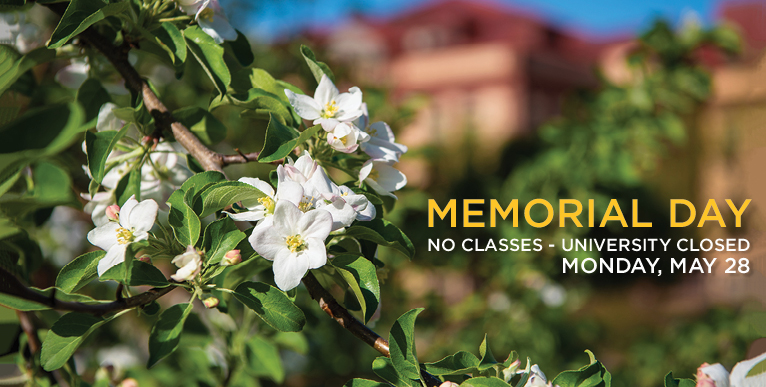 Memorial Day, No classes - University closed Monday, May 28